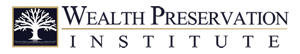 The Wealth Preservation Institute